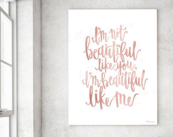 I'm Beautiful, Calligraphy, I'm Beautiful Like Me, I'm Not Beautiful Like You, Motivational Quote, Young Womens, Young Womens Art, Youth