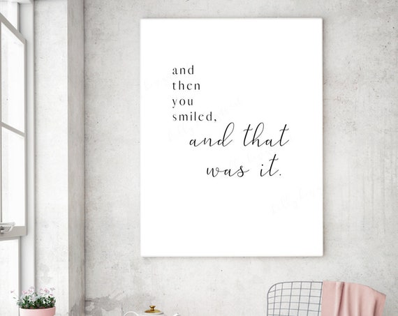 And Then You Smiled, And That Was It, Master Bedroom, Printable, Master Bedroom, Bedroom Decor, Bedroom Printable, Home Decor, Home Sign