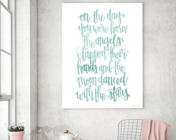 On the day you were born the angels clapped their hands and the moon danced with the stars, Rainbow Baby Gift, Nursery Printable, Baby Girl