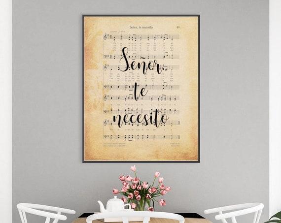 Señor Te Necesito, I Need Thee Every Hour, Hymn Wall Art, Hymn Art, Spanish Hymn, Hymn Printable, Church of Jesus Christ of Latter Day Saint