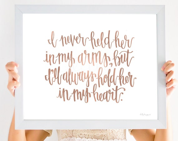 Memorial Gift, Calligraphy, Printable Calligraphy, Never Held Her, In My Heart, Miscarriage Gift, Miscarriage Loss, Pregnancy Loss, Grief