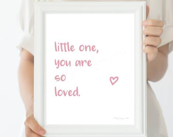 You Are So Loved, So Loved, So Loved Printable, Nursery Printable, Nursery Decor, Nursery, Nursery Art, Nursery Wall Art, So Loved Wall Art