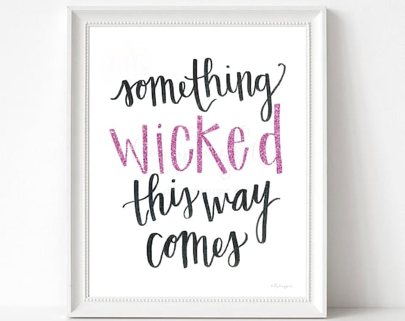 Something Wicked This Way Comes, Halloween Printable, Halloween Decor, Macbeth, Shakespear, Halloween Signs, Wicked Quote, Calligraphy Sign