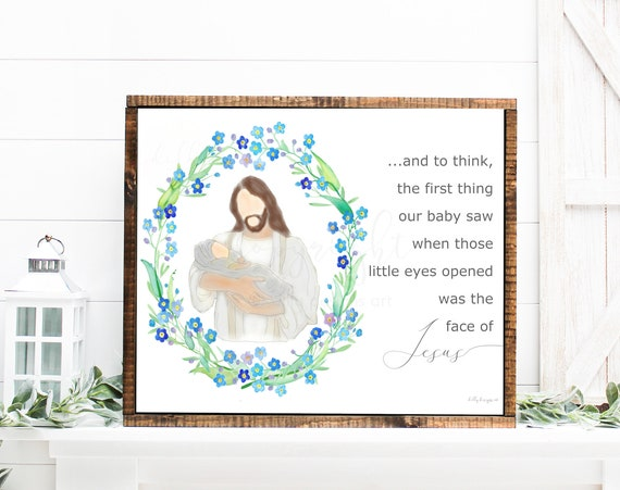 And To Think, The First Thing Our Baby Saw When Those Little Eyes Opened Was The Face Of Jesus, Forget Me Not Wreath, Memorial Quote, Grief