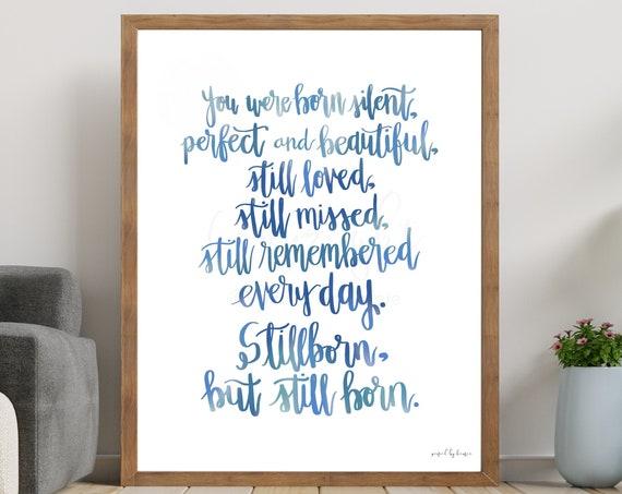 Stillborn Quote, Calligraphy, You Were Born Silent, Baby Loss Gift, Stillborn Gift, Stillbirth Gift, Memorial Print, Printable Artwork, Baby