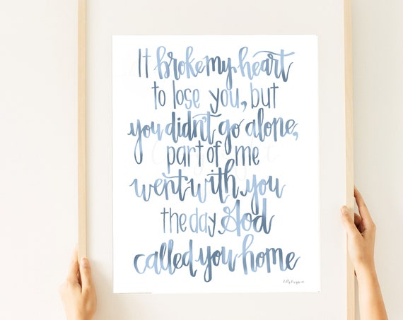 The Day God Called You Home, Memorial Quote, Part Of Me Went With You, Funeral Quote, Ombre, Funeral Decor, Memorial Decor, Calligraphy Art