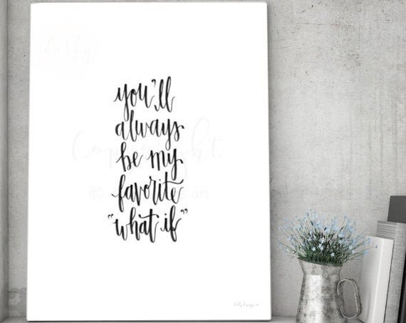 You'll Always Be My Favorite What If, Calligraphy Printable, Remembrance Quote, Rainbow Baby, Calligraphy Wall Sign, Angel Baby, Infant Loss