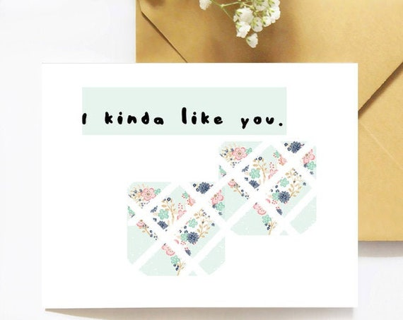 Greeting Card, I Kinda Like You, Anniversary Card, Best Friend Card, Everyday Card, Printable Card, Love Card, Friendship Card, Artsy Card