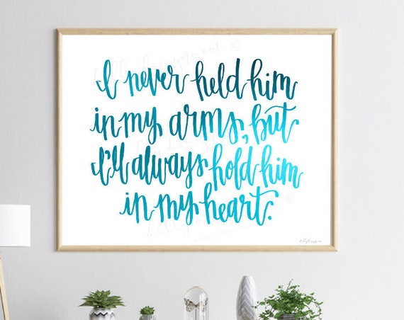 Baby Memorial, Calligraphy, Miscarriage Memorial, Stillbirth, Stillborn, Baby Loss, I Never Held Him, In My Heart, Infant Loss Gift, Funeral