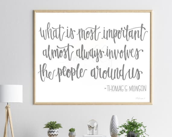 Calligraphy, Printable, Most Important, People Around Us, Family Quote, Friend Quote, Large Wall Sign, Large Wall Print, Printable Art, Sign