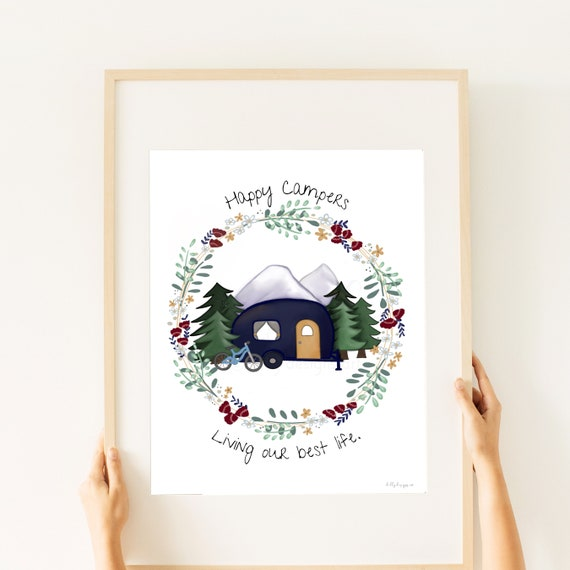 Happy Campers, Living Our Best Life, Hand Drawn, Camper Art, Art for Camper, Camping, Campers, Happy Camper, Camping Gift, Gift for Campers