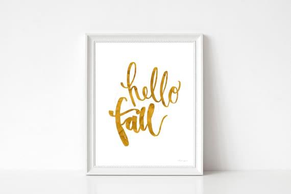 Hello Fall, Gold Foil Printable, Printable Fall Art, Hello Fall Art, Hello Fall Calligraphy, Fall Decor, Thanksgiving Decor, Fall Wall art