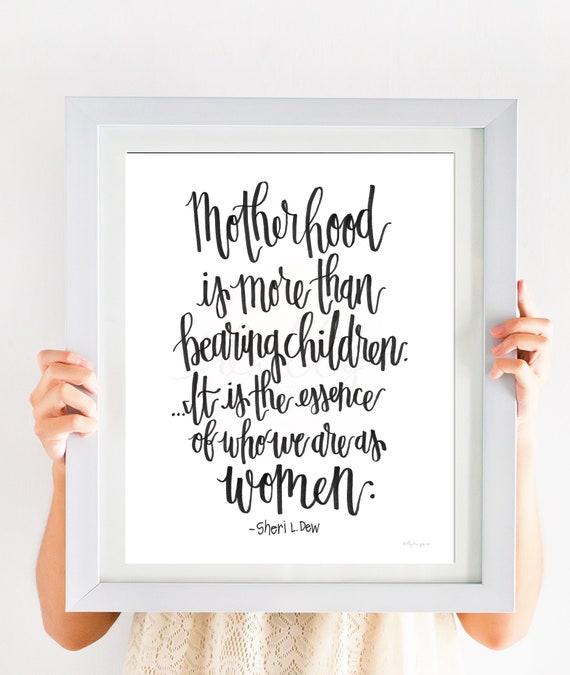 Motherhood, Sheri Dew, Calligraphy Printable, Motherhood Printable, Children, Mother's Day Gift, Mother's Day, Mother's Day Printable, LDS