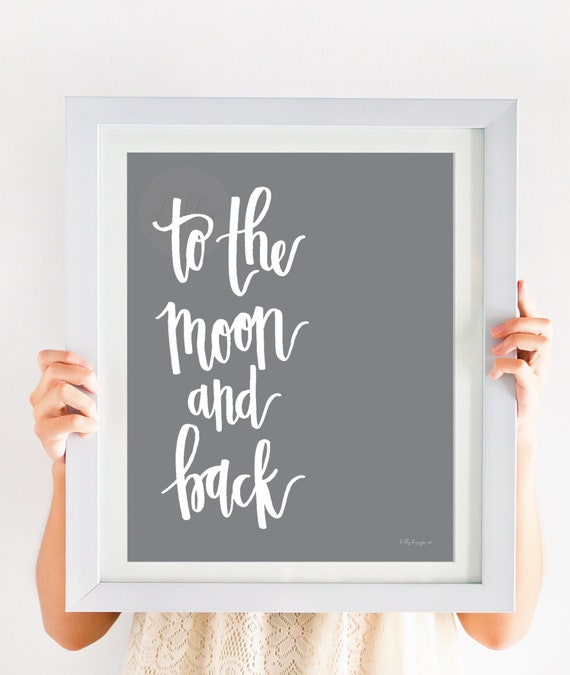 To The Moon And Back, Calligraphy, Decorative Wall art, Printable Decor, Valentines Art, Valentines Print, Nursery Print, Nursery Decor, Art