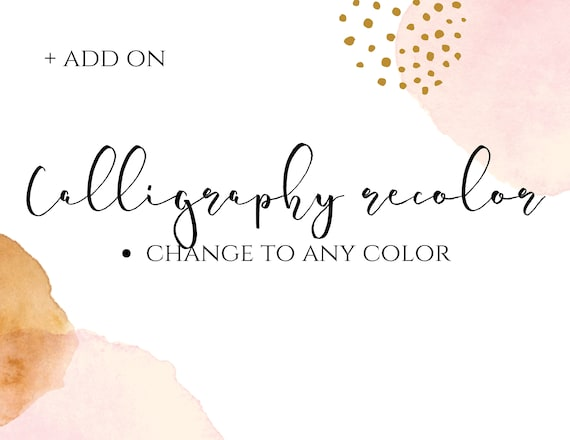Add On* Change Any Calligraphy Color From Dilly Designs Art