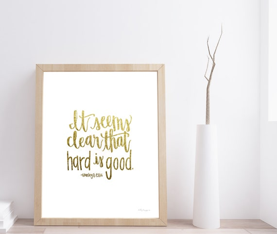 Hard Is Good, Calligraphy Printable, Gold Foil Printable, Motivational Decor, Motivational Sign, Motivational Printable Calligraphy, Gold