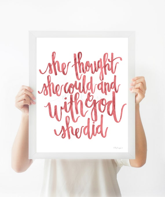 With God She Did, Calligraphy, She Thought She Could, She Believed She Could, Girls Room Decor, Girls Printable, Christian Girls, Girl Sign