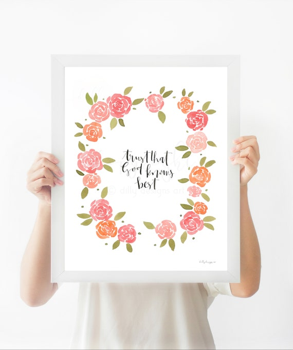 Trust That God Knows Best, Floral Watercolor Wreath, Calligraphy Art, Watercolor Wall Art, Christian Saying, Christian Art, God Quote, Rose