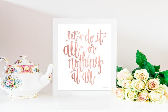Let's Do It All Or Nothing At All, Inspirational Quote, Quote Printable, Inspirational Printable, Blush Printable, Blush Sign, Printable Art