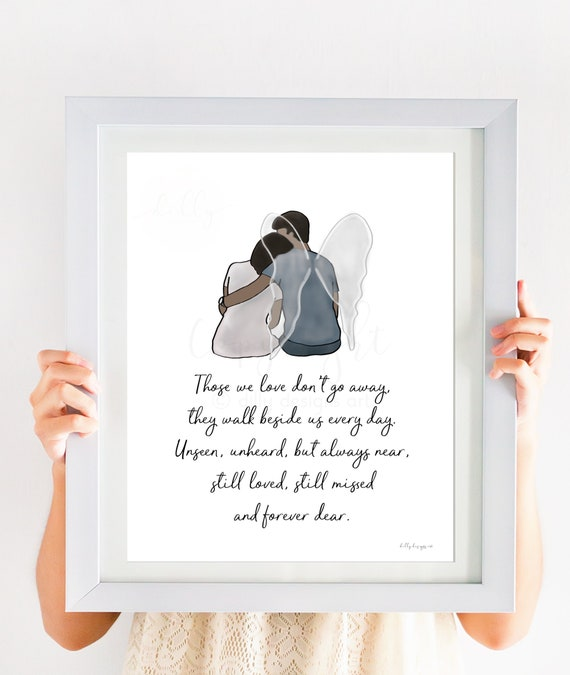 Those We Love Don't Go Away, Memorial Quote, Remembrance Quote, Remembrance Art, Miss You, Spouse Loss, Husband Loss, Loss of Huband, Gift