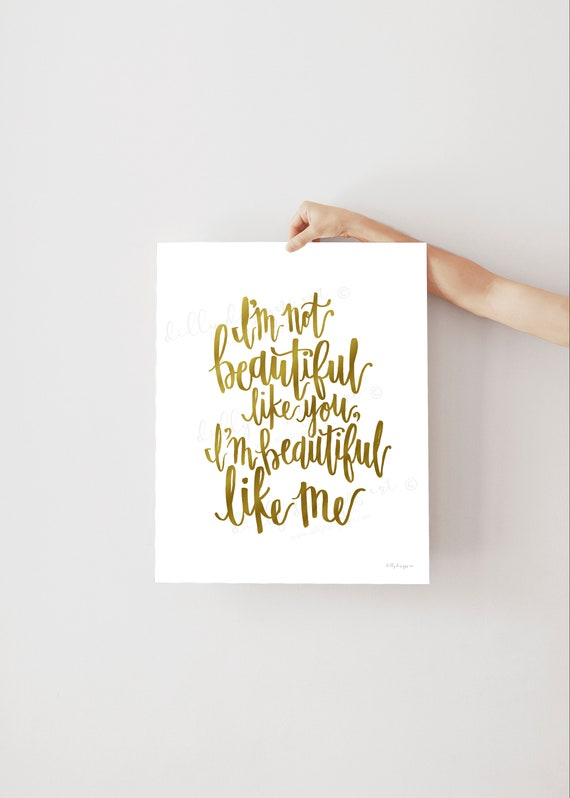 Beautiful Quote, Calligraphy, Beautiful Like Me, Beauty Quote, Inspiring Quote, Inspirational Quote, Motivational Quote, Words to Live By