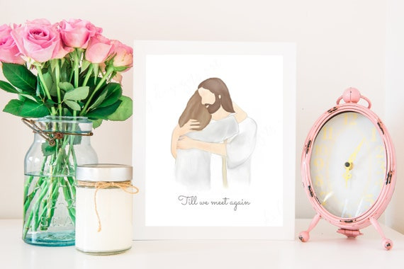 Till We Meet Again, Til We Meet Again, Funeral Art, Funeral Gift, Loss, Grieving Gift, Gift For Grieving, Sympathy Gift, Remembrance Art