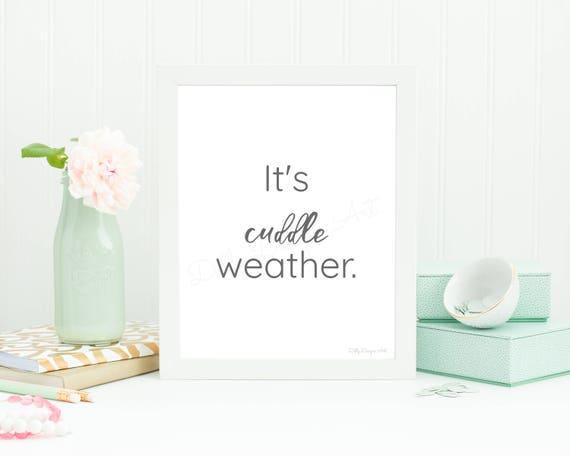 Cuddle Weather, Winter Decor, Winter, Christmas Printable, Minimalist Poster, Minimal Art, Modern Wall Art, Modern Minimalist, Winter Sign