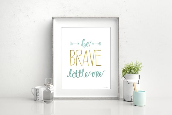 Be Brave, Calligraphy,  Be Brave Little One, Nursery Print, Be Brave Sign, Boys Nursery, Girls Nursery, Boy Baby Shower,Baby, Robin Egg Blue