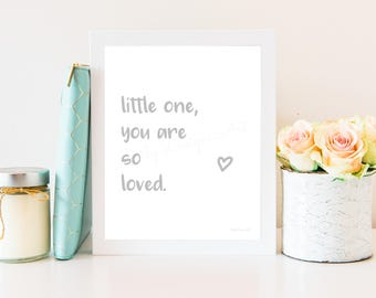 You Are so Loved, You Are So Loved Print, You Are So Loved Wall Art, So Loved Poster, You Are Loved Printable, You Are Loved, So Loved Print