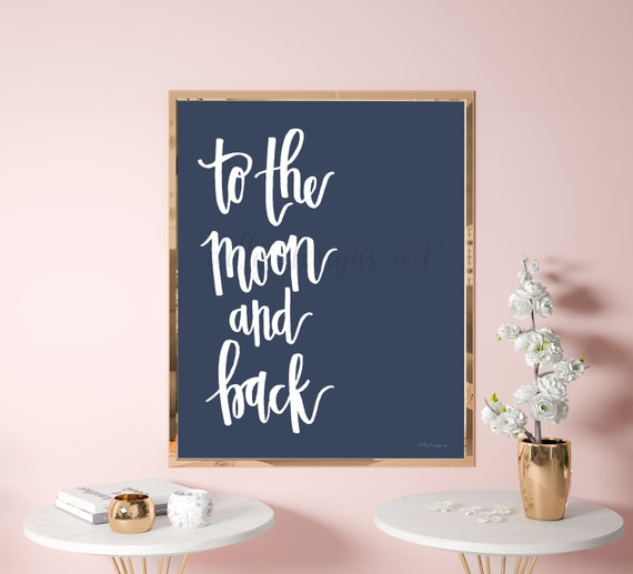 To The Moon And Back, Dark Blue, Calligraphy Print, Calligraphy Printable, Home Decor Printables, Bedroom Printable Sign, Nursery Printable