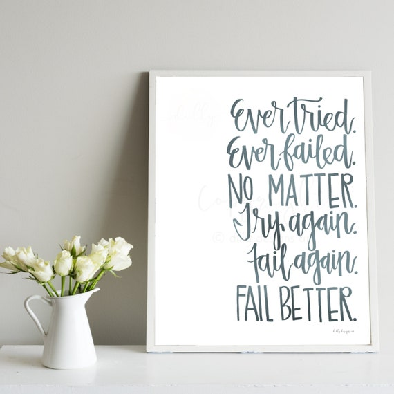 Ever Tried, Ever Failed, No Matter, Try Again, Fail Again, Fail Better, Printable Calligraphy, Calligraphy Sign, Soft Blue, Printable Sign