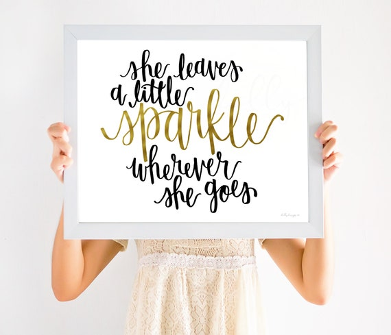 She Leaves A Little Sparkle, Calligraphy, Sparkle Quote, Inspiring Quote, Inspirational Quote, Motivational Quote, Girls Bedroom, Girls Sign