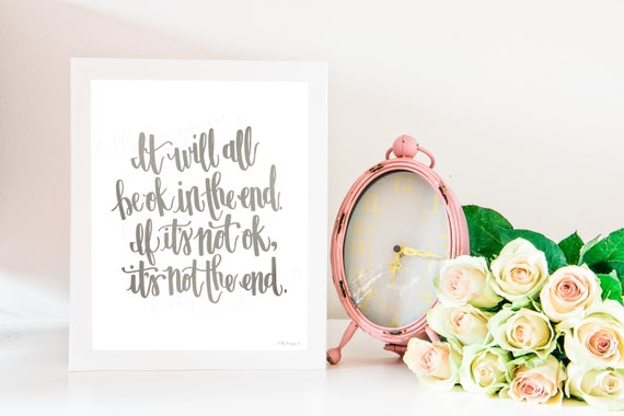 It Will All Be Ok, Calligraphy, Not The End, Calligraphy Art, Quote Printable, Printable Quotes, Printable Wall Art, Calligraphy Print, LDS