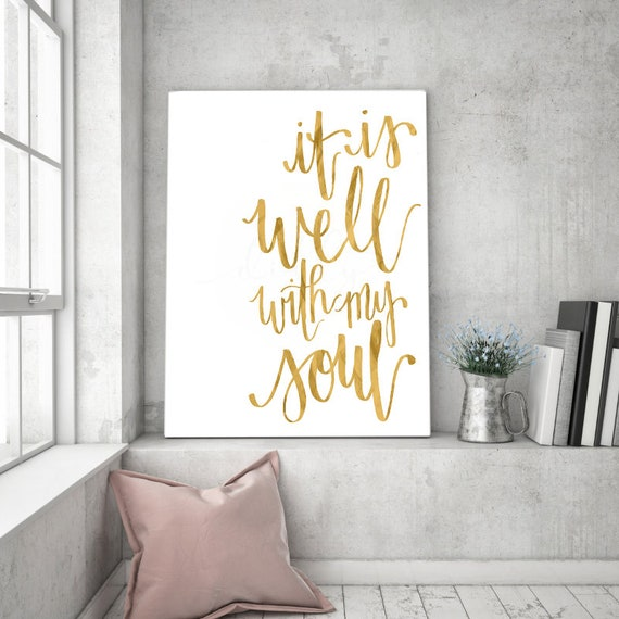 It Is Well With My Soul, Calligraphy, Soul, Calligraphy Printable, Printable Decor, Printable Wall Art, Wall Sign, Modern Sign, Modern Decor