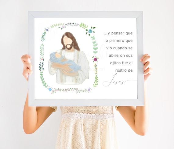 Y Pensar Que Lo Primero Que Vio Cuando Se Abrieron Sus Ojitos Fue El Rostro De Jesús, Spanish Christ and Baby Quote, Baby Memorial, Infant