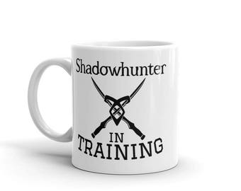 Shadowhunter in Training Mug-- Shadowhunter, Mortal Instruments, Infernal Devices, Dark Artifices, literary shirt, Book, Clare
