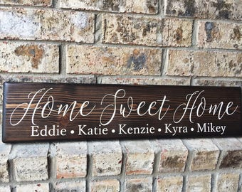 Home Sweet Home | Family Name Signs | New Home Sign | Housewarming Gift | Personalized name sign | kids names |First Home Signs | Realtor