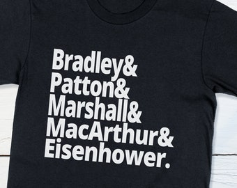 US History World War II Generals - Bradley, Patton, Marshall, MacArthur and Eisenhower US History Shirt wwii History Patriotic Gift For Him