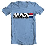 G W Bush T-shirt - G.W. Bush - A Real American Hero T-shirt