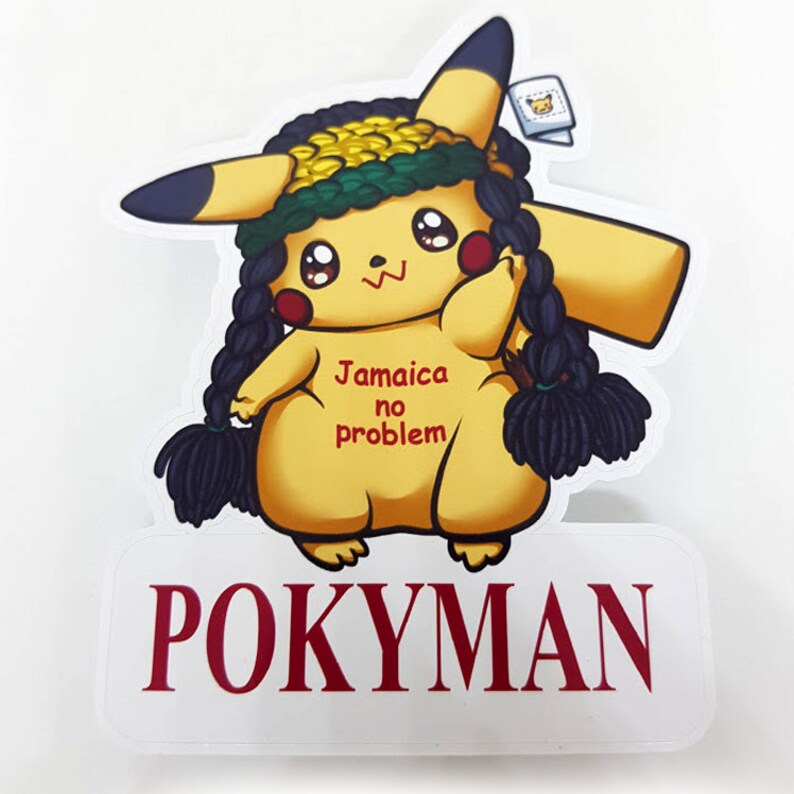 JAMAICAN PIKACHU Jamaica No Problem Bootleg Fanart Parody Sticker Pokemon