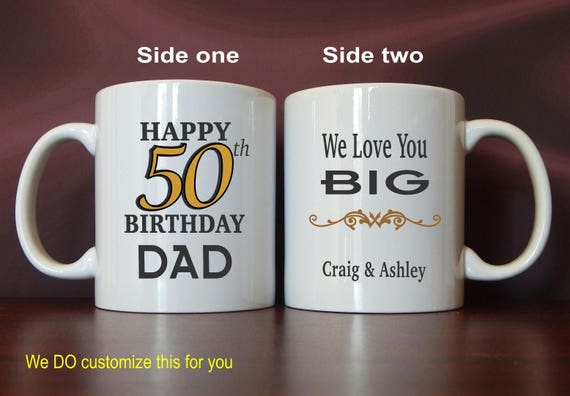 50th Birthday Mug Gift Gifts For Dad Personalized