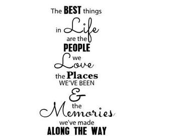 The Best Things in Life SVG