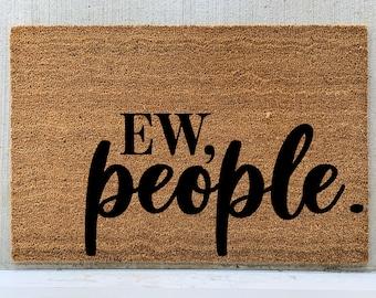 ew people doormat, go away germs, germaphobe, funny doormats,