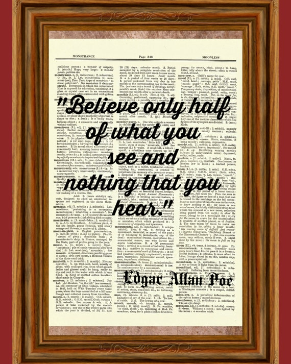 Edgar Allan Poe Believe Only Half Of What You See Dictionary Etsy