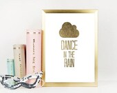 Items Similar To 70 Dance In The Rain Quote Gold Quotes Gold Foil