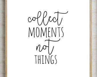 70% collect moments not things decor, collect memories decor, printable wall decor, printable wall , printable decor, instant download