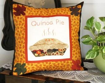 Quinoa Pie, Pillow Cover, Fall Pillow, Thanksgiving Pillow, Thankgiving Pillow Case
