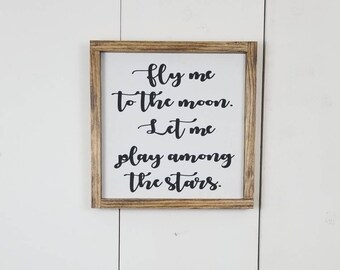 Fly Me to The Moon Lyric Rustic Sign