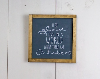 World with Octobers Rustic sign,  10.5 inches x  10.5 inches sign