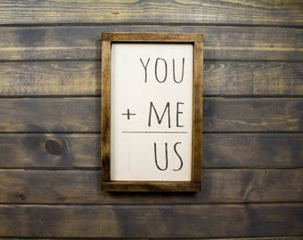 You Plus Me Equals Us Valentine's Day Sign